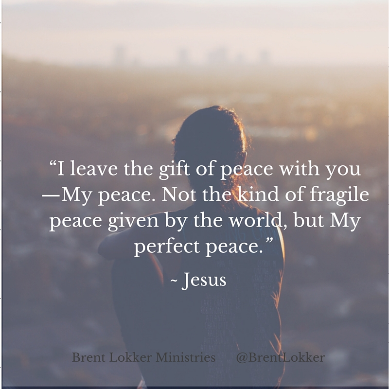 Jesus Gives Us His Perfect Peace